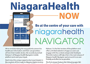 Niagara Health Now - Issue 4 Be at the centre of your care